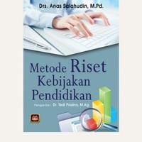 Metode riset kebijakan pendidikan