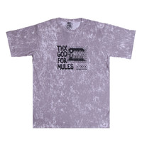 "KAOS MULES-""THX FOR LOCAL""- MISTY T-SHIRT"