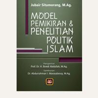 Model pemikiran dan penelitian politik islam