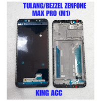 FRAME DUDUKAN LCD TULANG TENGAH ASUS ZENFONE MAX PRO M1 ZB601KL ORI