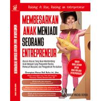 Membesarkan Anak Menjadi Seorang Enterpreneur