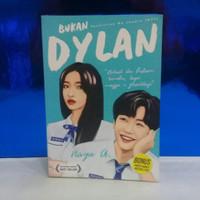 Novel - Bukan Dilan - naya a