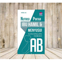 Buku Nutrisi Pintar Ibu Hamil dan menyusui golongan darah AB