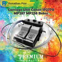 Spart Canon Head Carriage Tempat Cartridge IP2770 MP237 MP287 MP258