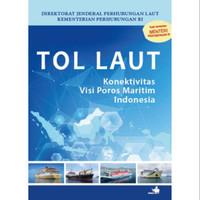 Buku Tol Laut Konektifitas Visi Poros Maritim KEMENTRIAN PERHUBUNGAN
