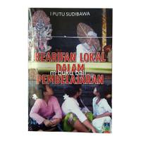 Kearifan Lokal dalam Pembelajaran