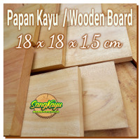 Kayu papan kayu 18x18x1,5m talenan kayu bahan craft dekorasi hiasan