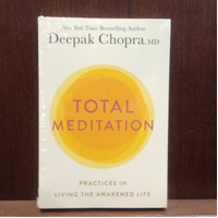 Total Meditation: Practices in Living the Awakened Life Book by Deepa