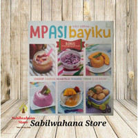 Buku MPASI Bayiku By Yully Herlina