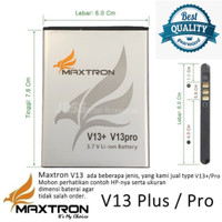 Baterai Battery Batre Double Power Maxtron V13+ , V13 Plus , V13 Pro
