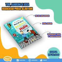 Buku Cerita Anak Islami Minal Alif Ilal Ya Akhlak Mulia