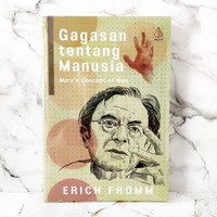 Gagasan tentang Manusia - Erich Fromm