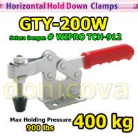 Toggle Clamp Horizontal GH 200W GTY 200 W setara WIPRO TCH-912 400kg