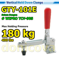 Toggle Clamp Vertical GH 101E GTY 101 E setara WIPRO TCV-905 180kg