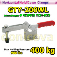 Toggle Clamp Horizontal GH 200WL GTY 200 WL setara WIPRO TCH-913 400kg