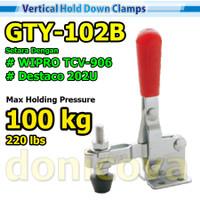 Toggle Clamp Vertical GH 102B GTY 102 B setara WIPRO TCV-906 100kg