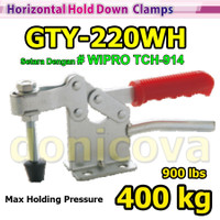 Toggle Clamp Horizontal GH 220WH GTY 220 WH setara WIPRO TCH-914 400kg