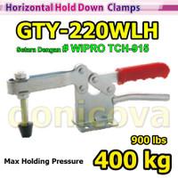 Toggle Clamp Horizontal GH 220WLH 220 WLH setara WIPRO TCH-915 400kg