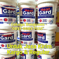 Heat Gard HeatGard Cat Anti Panas Bocor Pail 20 Ltr - Kargo & Reguler