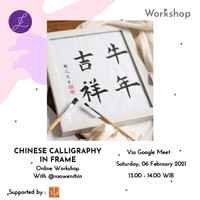 CHINESE CALLIGRAPHY IN FRAME WORKSHOP