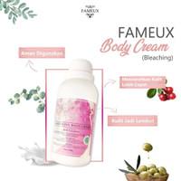 [ FAMEUX 250 ML ] FAMEUX WHITENING BODY CREAM /BLEACHING PEMUTIH KULIT