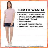 Kaos Polos Wanita Cotton Combed 30s Slim Fit Round Neck Short Sleeve - M