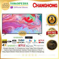 CHANGHONG 50 INCH 4K Android 9.0 SMART LED TV-UHD NETFLIX-U50K2