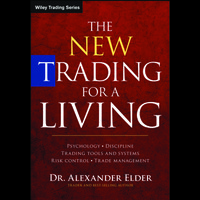 The New Trading for a Living Psychology, Discipline, Trading Tools and