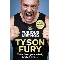 Tyson Fury - The Furious Method_ Transform your Mind, Body & Goals-Pen