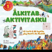 Buku Kids Alkitab Aktivitasku Jilid 1 Alkitab Anak Cerita Bergambar