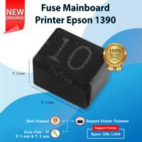 Fuse Mainboard Printer Epson 1390 R1390 L1800 Original