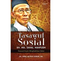 Tasawuf Sosial KH. MA. Sahal Mahfudh