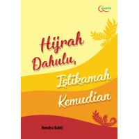 Hijrah Dahulu, Istikamah Kemudian