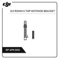 DJI Ronin-S Top Hotshoe Bracket