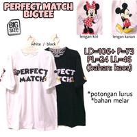 Perfect Match Bigtee KAOS WANITA MELAR CASUAL BIG SIZE XXL 2XL 2L