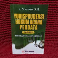 yurisprudensi hukum acara perdata bagian 5 tentang putusan by soeroso