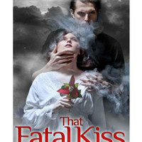 That Fatal Kiss by Lobo Mina