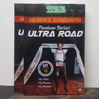 Buku Hendra Siswanto Panduan Berlari Ultra Road