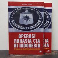 Buku Operasi Rahasia CAI di Indonesia Sejak Awal Kemerdekaan Hingga Ki