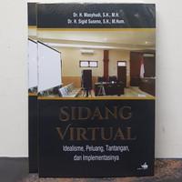 Buku Sidang Virtual Idealisme Peluang Tantangan dan Implementasinya