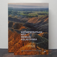 Buku Kepariwisataan NTT Menuju Kelas Dunia