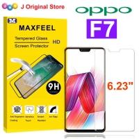 MAXFEEL Tempered Glass Oppo F7 Clear Premium Glass