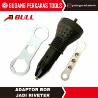 Adaptor bor menjadi rivet (sambungan bor menjadi tang rivet)