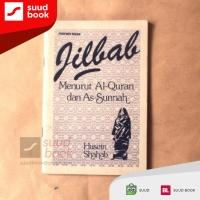 Jilbab Menurut Al-Quran dan As-Sunnah I Husein Shahab