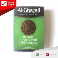Rahasia Amar Ma'ruf Nahi Mungkar I Al-Ghazali