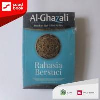 Rahasia Bersuci I Al-Ghazali I Mizan