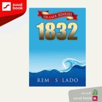 Drama Sejarah 1832 I Remi Sylado