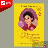 Perempuan Bernama Arjuna 6 : Sundanologi dalam fiksi I Remy Sylado