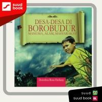 Desa-desa di Borobudur : Manusia , Alam , Masyarakat I Dorothea Rosa H
