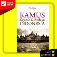 Kamus Sejarah & Budaya Indonesia